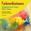 Farbmeditationen - Audio-CD